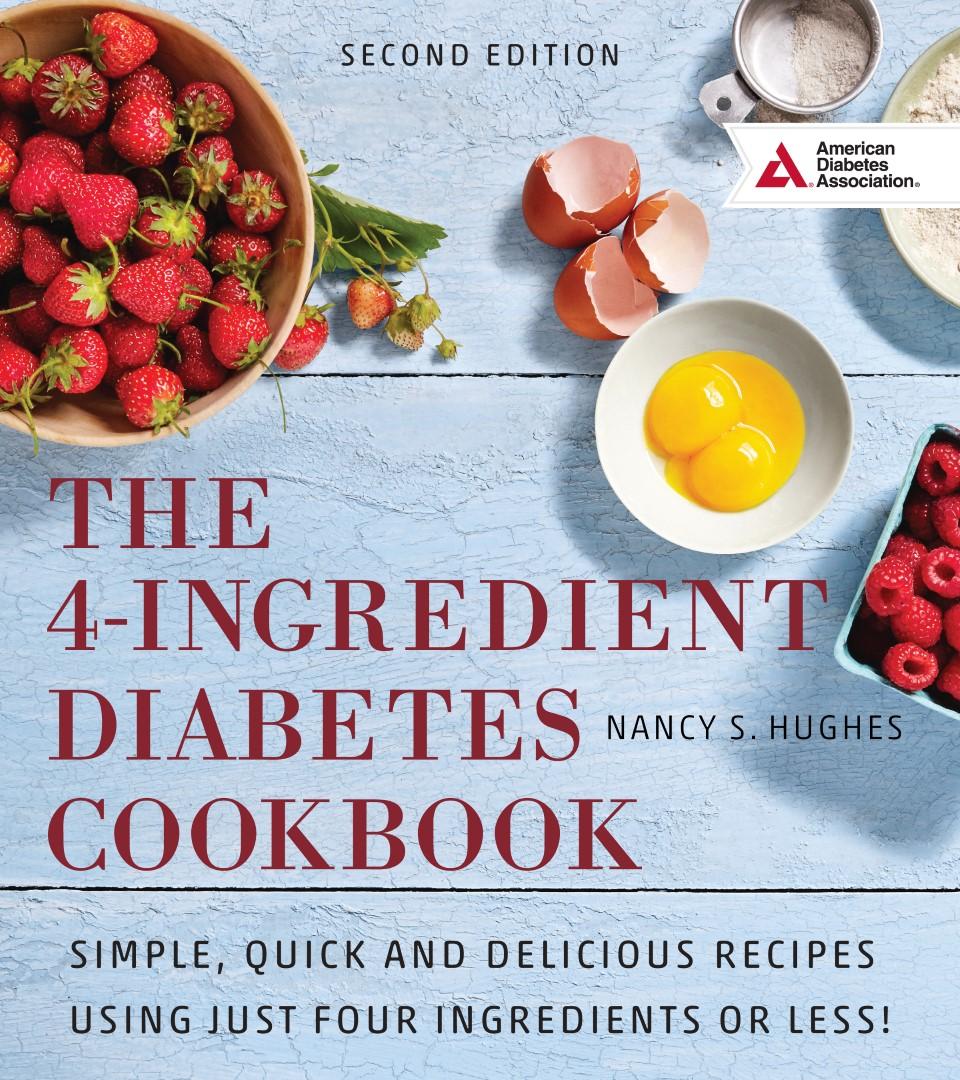 Real food traveler the 4 ingredient diabetes cookbook easy cooking 4 ingredient diabetes cookbook forumfinder Images